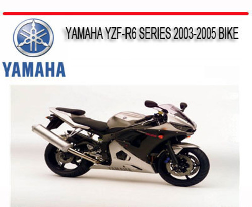 yamaha yzf r6 series 2003 2005 bike repair service manual. Black Bedroom Furniture Sets. Home Design Ideas