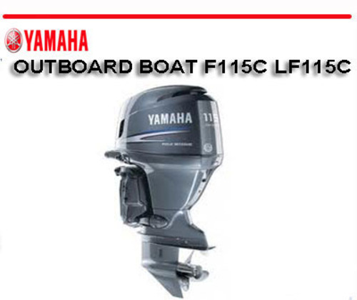 Yamaha outboard boat f115c lf115c workshop repair manual for Yamaha outboard service