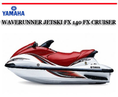 yamaha waverunner jetski fx140 fx cruiser workshop manual downloa rh tradebit com Yamaha FX140 Specs 2002 yamaha waverunner fx140 service manual