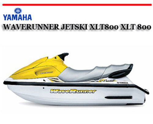 yamaha waverunner jetski xlt800 xlt 800 boat workshop manual down rh tradebit com yamaha jet ski service manual pdf yamaha jet ski maintenance manual