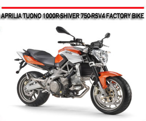 Aprilia tuono 1000r shiver 750 rsv4 factory bike manual download pay for aprilia tuono 1000r shiver 750 rsv4 factory bike manual fandeluxe Choice Image