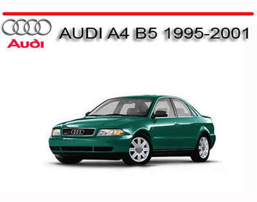 audi a4 b5 1995 2001 service repair manual download manuals rh tradebit com audi a4 b5 repair manual download audi a4 b5 repair manual download