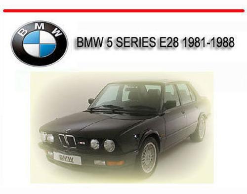 Bmw 5 Series E28 1981-1988 Service Repair Manual