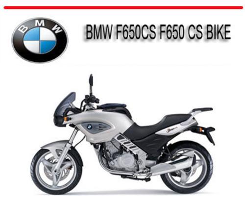 Bmw F650cs F650 Cs Bike Workshop Repair Service Manual