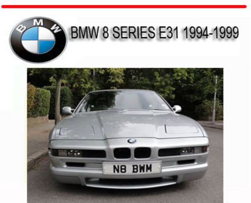Pay for BMW 8 SERIES E31 1994-1999 REPAIR SERVICE MANUAL