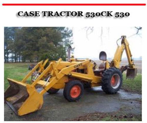 Case Tractor 530ck Construction King Backhoe Loader Manual