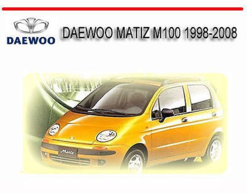 Pay for DAEWOO MATIZ M100 1998-2008 WORKSHOP SERVICE REPAIR MANUAL