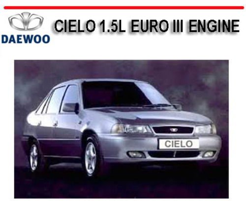 daewoo cielo 1 5l euro iii engine workshop repair manual download rh tradebit com daewoo cielo nexia service manual Daewoo Espero