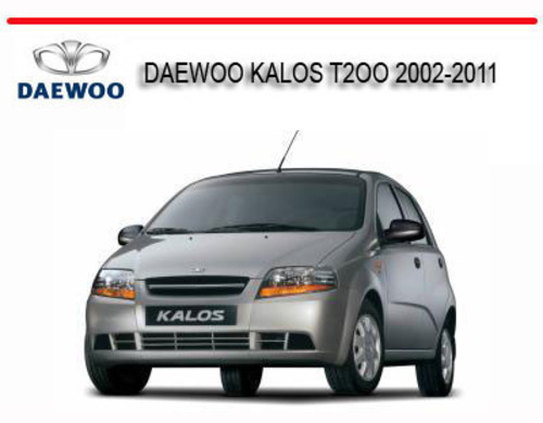 daewoo kalos t2oo 2002 2011 repair service manual download manual rh tradebit com daewoo nubira workshop manual daewoo nubira workshop manual