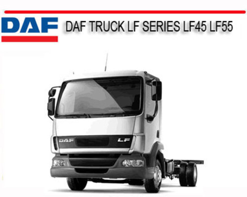 Daf Truck Lf Series Lf45 Lf55 Repair Service Manual