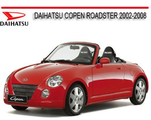 daihatsu copen roadster 2002 2008 repair service manual download rh tradebit com Daihatsu Rocky Daihatsu Mira