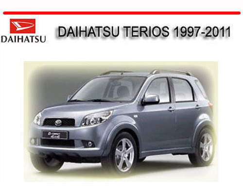 daihatsu terios 1997 2011 workshop repair service manual. Black Bedroom Furniture Sets. Home Design Ideas
