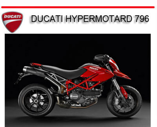 ducati hypermotard 796 bike repair service manual. Black Bedroom Furniture Sets. Home Design Ideas