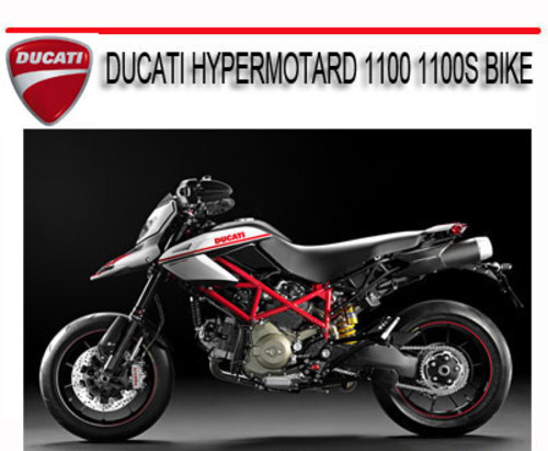 ducati hypermotard 1100 1100s bike repair service manual. Black Bedroom Furniture Sets. Home Design Ideas