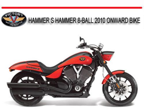 Victory Hammer 8 Ball >> Victory Hammer S Hammer 8 Ball 2010 Onward Bike Manual