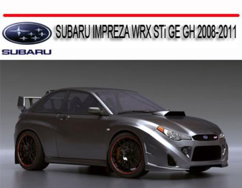 SUBARU IMPREZA    WRX    STi GE GH 20082011 REPAIR SERVICE