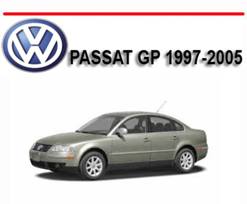 Pay for VW VOLKSWAGEN PASSAT GP 1997-2005 WORKSHOP REPAIR MANUAL