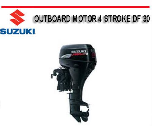 Free Suzuki Outboard Motor Df60 Df70 4 Stroke Service Repair Manual Download Download  U2013 Best