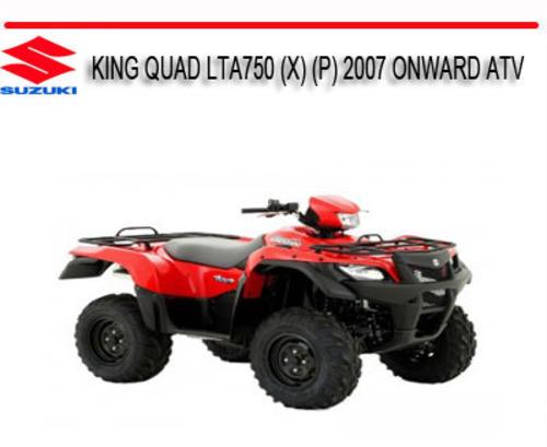 Suzuki King Quad Lta750  X   P  2007 Onward Atv Bike Manual