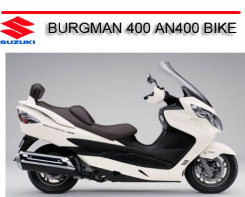 suzuki burgman 400 an400 bike repair service manual download manu rh tradebit com 2011 suzuki burgman 400 owners manual 2011 Suzuki Burgman 400 ABS