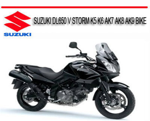 Pay for SUZUKI DL650 V STORM K5 K6 AK7 AK8 AK9 BIKE REPAIR MANUAL