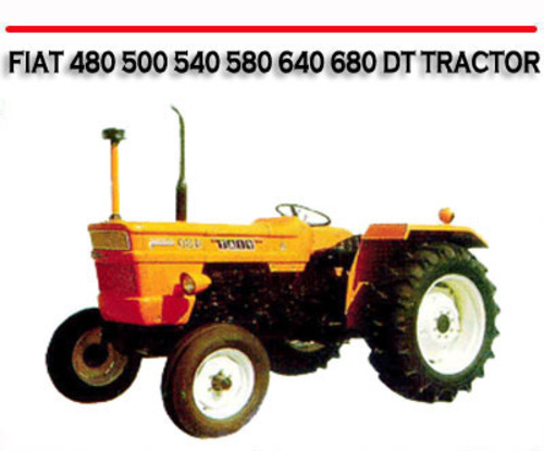 fiat 480 500 540 580 640 680 dt tractor repair manual download ma rh tradebit com Fiat Hesston Tractors 4WD Farmall Tractor Crawler