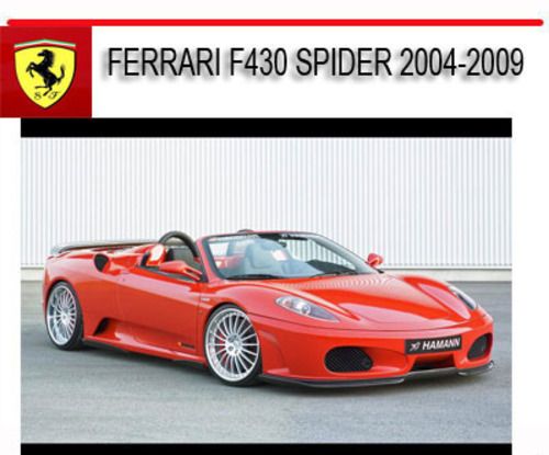 Pay for FERRARI F430 SPIDER 2004-2009 REPAIR SERVICE MANUAL