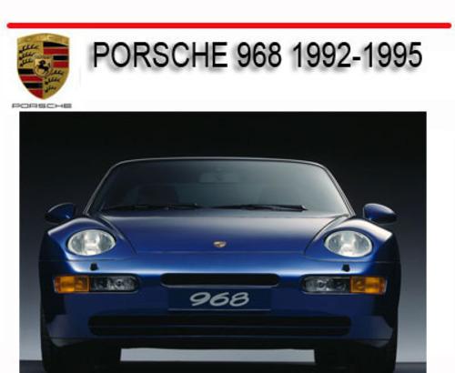 Free PORSCHE 968 1992-1995 WORKSHOP REPAIR SERVICE MANUAL Download thumbnail