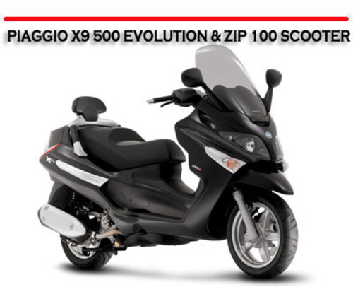 piaggio x9 500 evolution zip 100 scooter repair manual. Black Bedroom Furniture Sets. Home Design Ideas