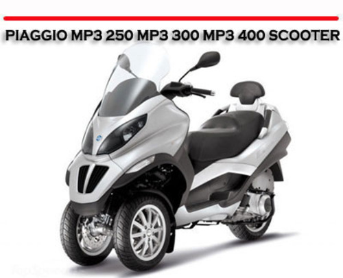 piaggio mp3 250 mp3 400 scooter workshop repair manual. Black Bedroom Furniture Sets. Home Design Ideas