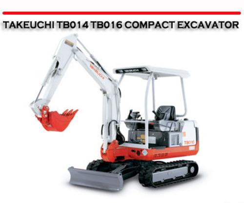 takeuchi tb014 tb016 compact excavator repair manual. Black Bedroom Furniture Sets. Home Design Ideas