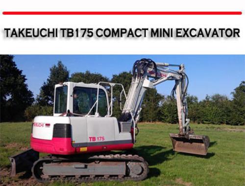 TAKEUCHI TB175 COMPACT MINI EXCAVATOR REPAIR MANUAL on
