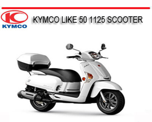 kymco like 50 1125 scooter repair service manual download manuals rh tradebit com kymco forum mobility scooter manual kymco 50cc scooter manual