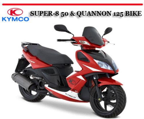 kymco super 8 50 quannon 125 bike workshop repair manual