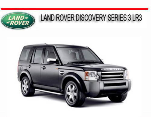 land rover discovery series 3 lr3 repair service manual download rh tradebit com land rover lr3 service manual land rover lr3 repair manual download
