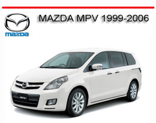 Mazda Mpv 1999 2006 Workshop Service Repair Manual Tradebit border=
