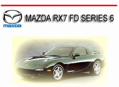 Mazda Rx7 Fd Series 6 1993-1994 Service Repair Manual
