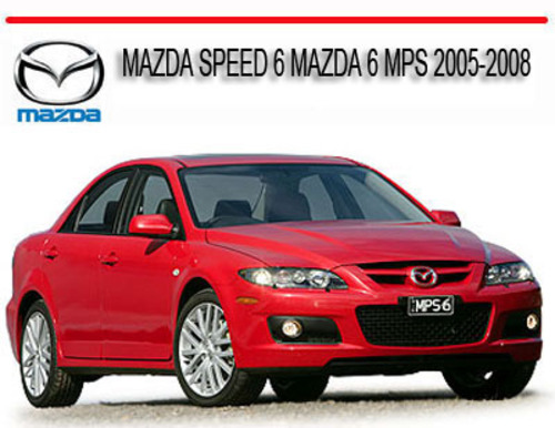Mazda Speed 6 Mazda 6 Mps 2005