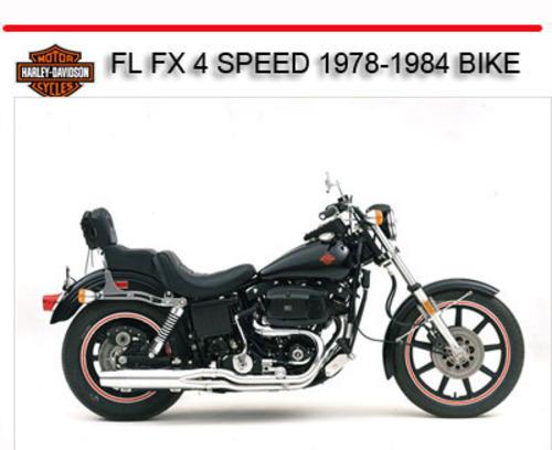 Hd Fl Fx 4 Speed 1978-1984 Bike Repair Manual