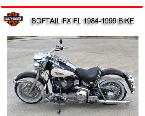 Hd Softail Fx Fl 1984-1999 Bike Workshop Repair Manual