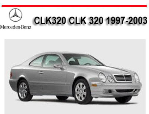 mercedes benz clk320 clk 320 1997 2003 service repair manual down rh tradebit com clk workshop manual mercedes clk 430 repair manual