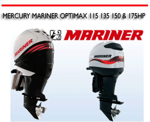 MERCURY MARINER OPTIMAX 115 135 150 & 175HP OUTBOARD MANUAL
