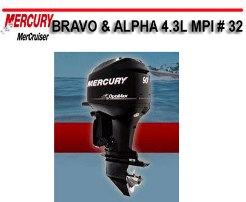 Free MERCURY MERCRUISER BRAVO & ALPHA 4.3L MPI # 32 MANUAL Download thumbnail
