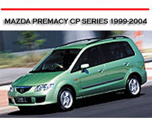 mazda premacy cp series 1999 2004 service repair manual download rh tradebit com manual mazda premacy manual mazda premacy 2003