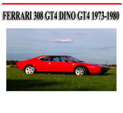Pay for FERRARI 308 GT4 DINO GT4 1973-1980 REPAIR MANUAL