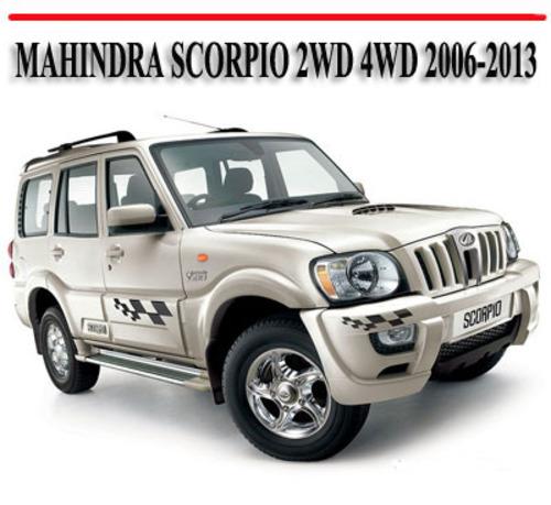 mahindra scorpio 2wd 4wd 2006 2013 repair manual download manuals rh tradebit com mahindra scorpio manual transmission mahindra scorpio service manual pdf
