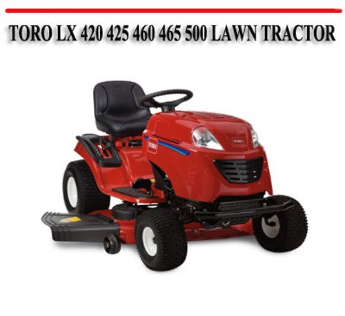 TORO LX 420 425 460 465 500 LAWN TRACTOR REPAIR MANUAL