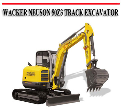 Wacker Neuson 50z3 Track Excavator Workshop Repair Manual