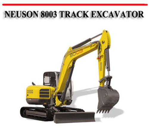Neuson 8003 Track Excavator Workshop Service Repair Manual