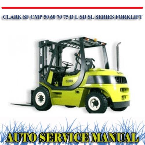 clark sf cmp 50 60 70 75 d l sd sl series workshop manual downloa rh tradebit com